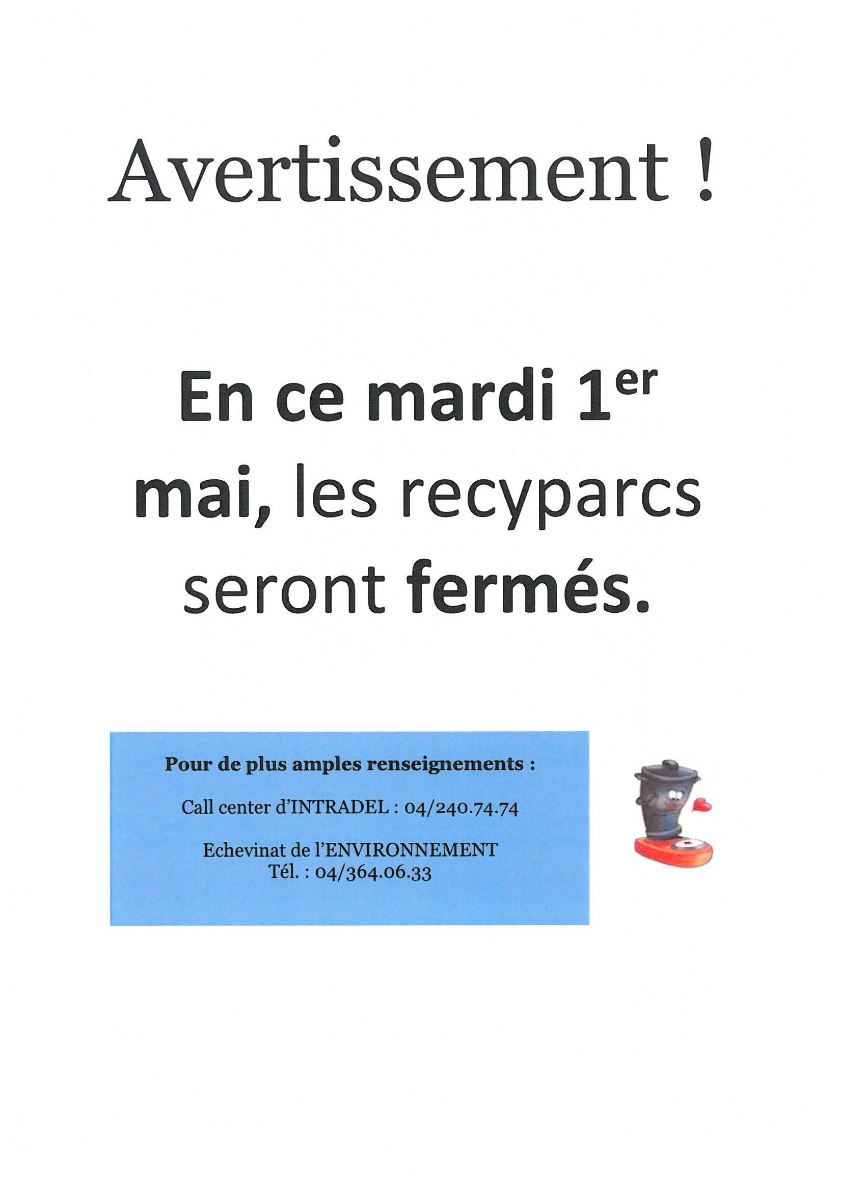 Fermeture des recyparcs le 1er mai 2018