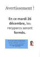 Fermeture des recyparcs le 26 décembre 2017