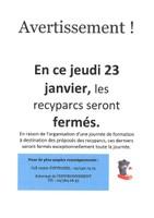 23 janvier 2020 : fermeture des recyparcs